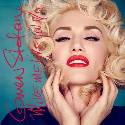 gwen-stefani-make-me-like-you-413x413